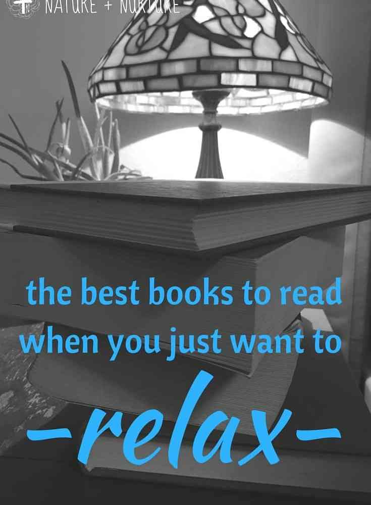 Best books to read when you just want to relax...