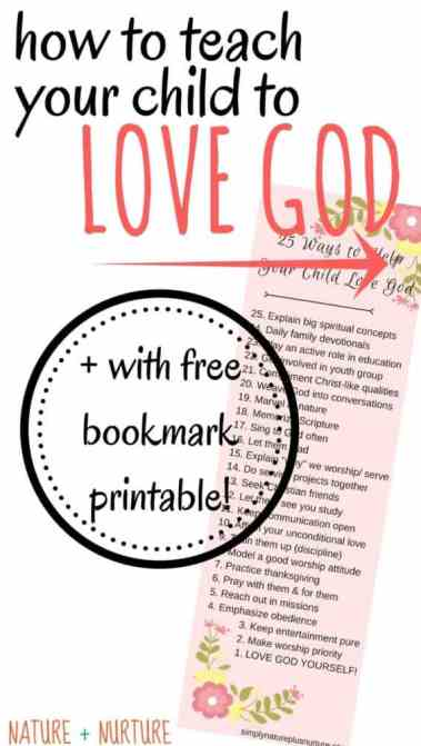 "How to Teach a Child About God Pinterest Pin with text overlay that says, ""How to Teach Your Child to Love God"""