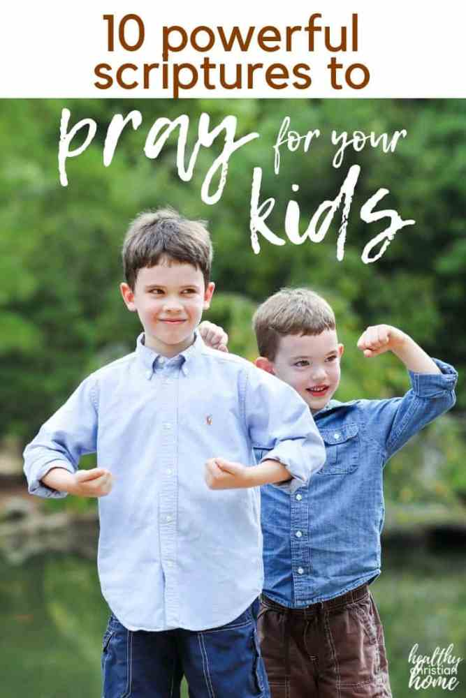 These 10 prayers for children support your chid's spiritual, physical, and emotional life. All parents need to start praying these Scripture-based prayers! #prayer #scripture #prayforkids #christianparenting