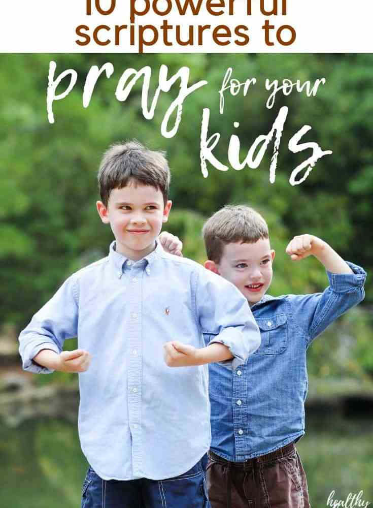 10 Powerful Prayers for Children Based on Scripture (your kids need these!)