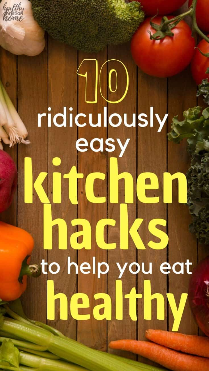 """Did you know there are """"healthy eating hacks"""" that save time and make you feel better? Let me tell you how I use ten kitchen hacks to feed my family healthy food without spending tons of time doing it. #kitchentips #cookingtips #cookinghacks #cooking #eathealthy #cleaneating #nourishing"""