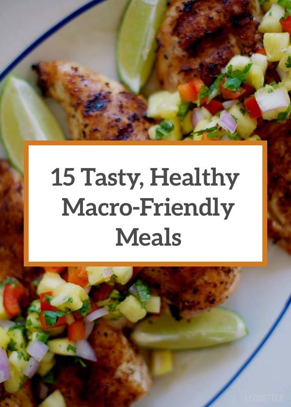 MacroFriendly 15 Incredibly Tasty Healthy Meals