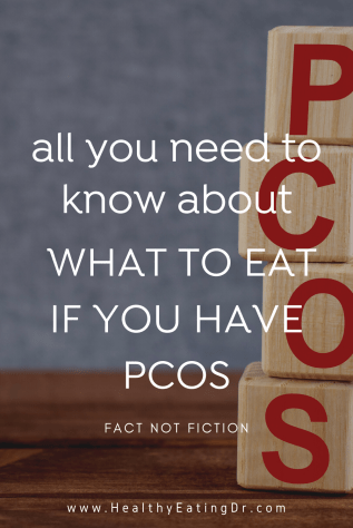 All you need to know about what to eat if you have PCOS and diets for PCOS