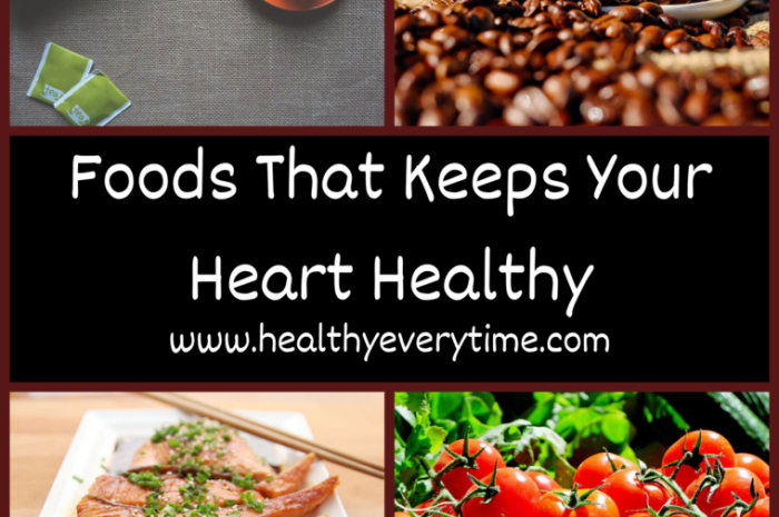 11 Foods That Keeps Your Heart Healthy