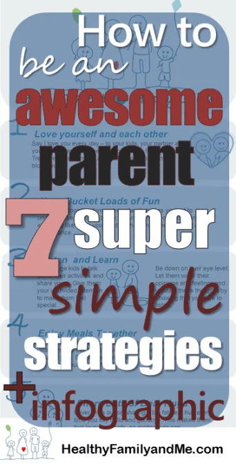 Do you want to be and awesome parent? This is how easy it is! 7 super simple strategies to be an awesome parent will help you remember those little parenting gems that has a huge impact. Grab you infographic copy today!