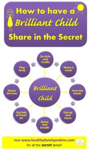 The 8 part Secret to have a Brilliant Child. #infographic #freeprintable #brilliantchild #parenting #kidslearning