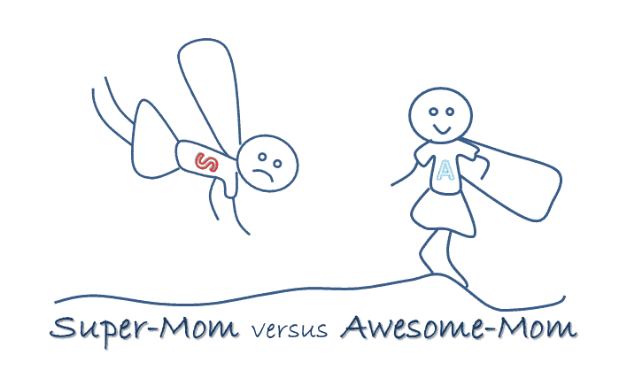 Super Mom or Awesome Mom_HealthyFamilyandMe.com. Be the best mom you can be with your feet on the ground and without fear of burnout. #awesomemom #bestparent #happymom