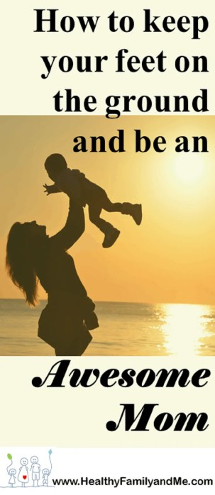 Be the best mother ever with these awesome mom tips from www.HealthyFamilyandMe.com