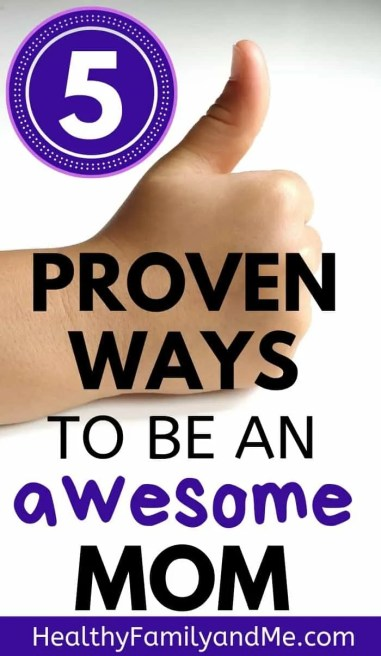 Mom life tips. How to be an awesome mom raising happy kids. Good parenting made easy with positive parenting advice for moms. Enjoy motherhood with intentional parenting. #momlife #motherhood #parenting #parentingtips #parentinghacks #parenting101