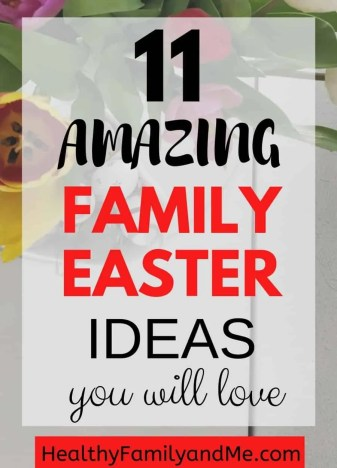 amazing family easter ideas you will love. Easter activities, crafts and Easter traditions for everyone. Check it out now #easter #easterideas #eastercrafts
