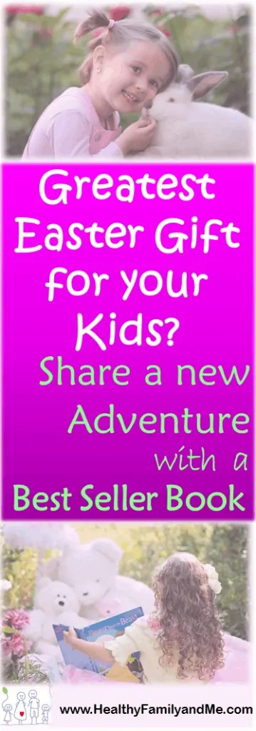 Share a new adventure with your child with a Best Seller Easter Book. See top ten from www.HealthyFamilyandMe.com