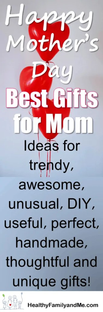 Need a mother's day gift idea this year? find the best mother's day gifts here. Ideas for trendy, awesome unusual, DIY, useful, perfect and unique gifts. Check this great idea list out now!