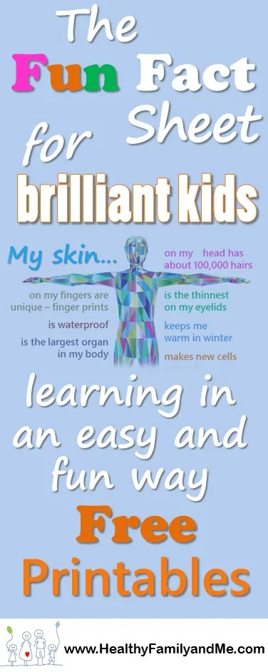 Boost your kids general knowledge with the fun fact sheet for brilliant kids. Cool facts about your skin.