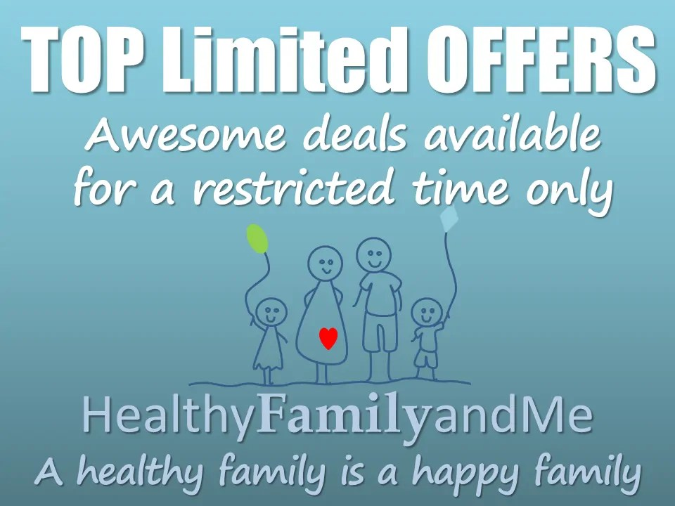 Claim your top limited offers here from HealthyFamilyandme.com