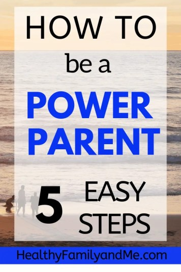 How to be a power parent. Brilliant parenting tips to help you raise happy kids. This is how to be a good parent. Read now. #parenting #parentingtips #parentinghacks #positiveparenting