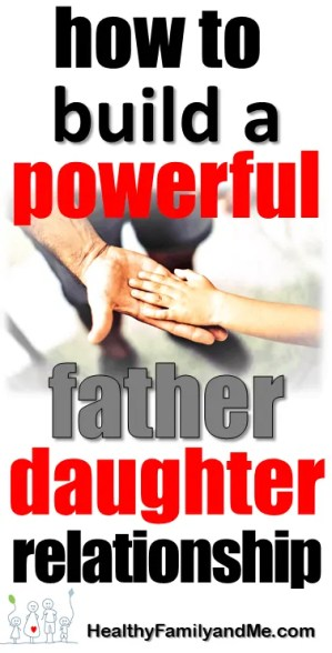 How to build a lasting father daughter relationship. Teach her these 10 values today! #fatherdatughter #bestparentingtips #parenting #awesomeparent