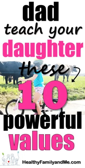 Father daughter relationship are build with these 10 powerful values a daughter must learn from her father. #fatherdaughterrelationship #awesomeparent #parenting #bestparentingtips