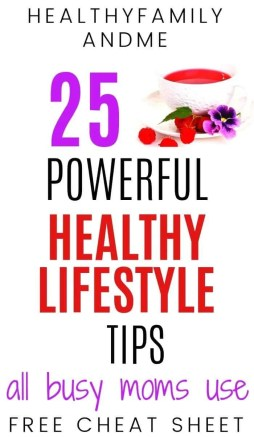 25 Healthy lifestyle tips for busy moms