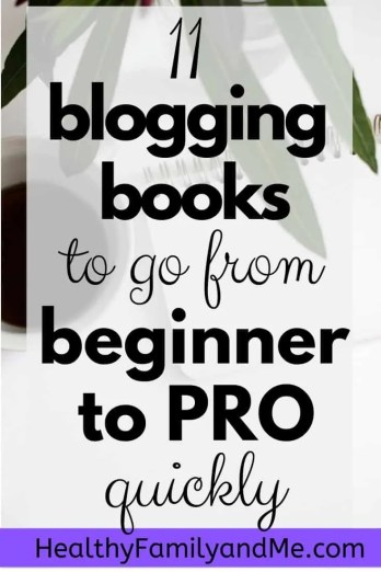 Best blogging books to go from beginner to pro. Check it out now. #bloggingbooks #bloggingforbeginners #makemomeyonline
