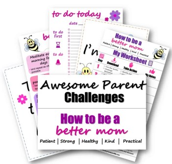 How to be a better mom, awesome parent challenge #parenting #parentingtips #awesomeparent #beabettermom
