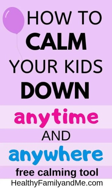 How to calm your kids down at anytime and anywhere. Tips on how to calm down kids. Behavioral therapy for kids to calm down and learn self control. Behavior management at home made easy with parenting hacks. #parenting #parentingtips #parentinghacks #momlife #calmdown