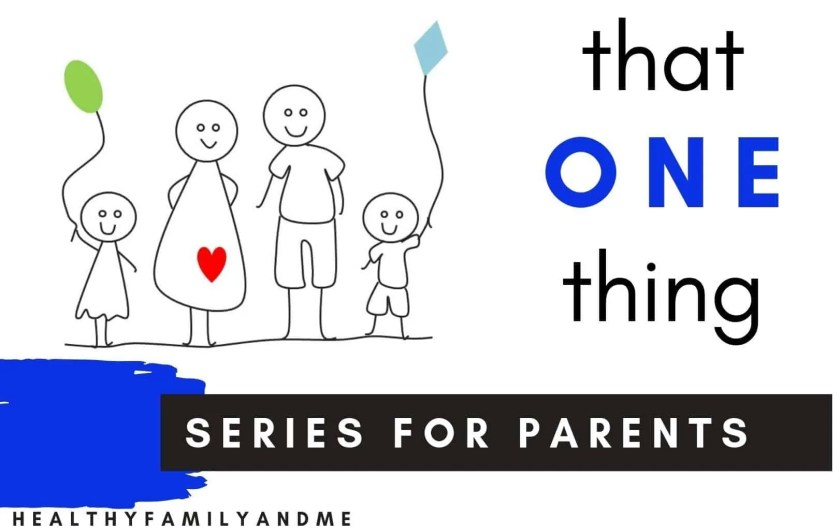 parenting tips every parent should know. That one thing series for awesome parenting raising happy kids. Parenting 101 with positive parenting hacks to be a great mom #paentingtips #parentinghacks #parenting101 #momlife #motherhood #positiveparenting #raisekids