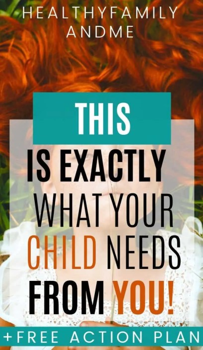this is what your child needs from you