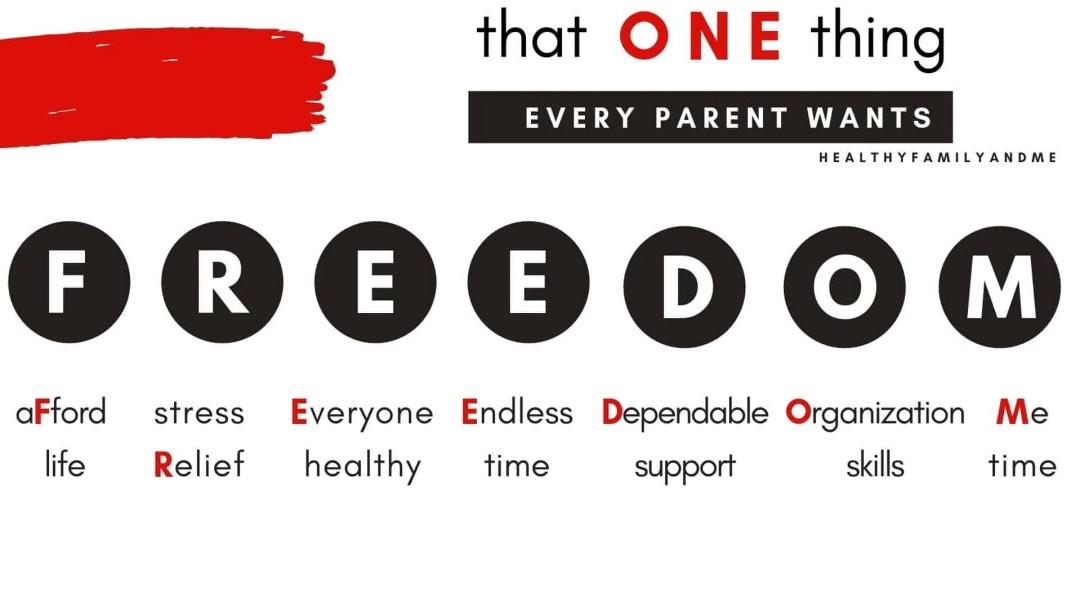 freedom for parents #parentingdoneright