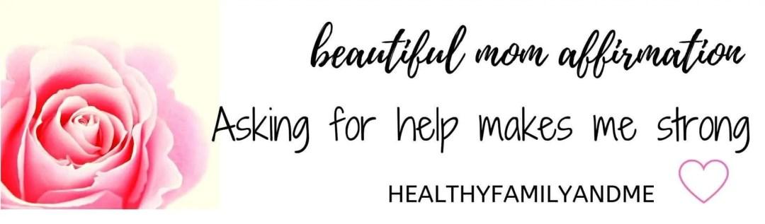 self care affirmation asking for help #affirmation #momlife