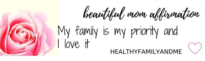 self care affirmation my family is my priority #affirmation #momlife