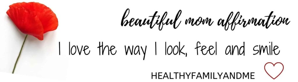 I am a healthy mom affirmation, part of the beautiful mom guide. making mom life beautiful with great parenting and selfcare tips. #momlife #selfcare #affirmation #selfaffirmation