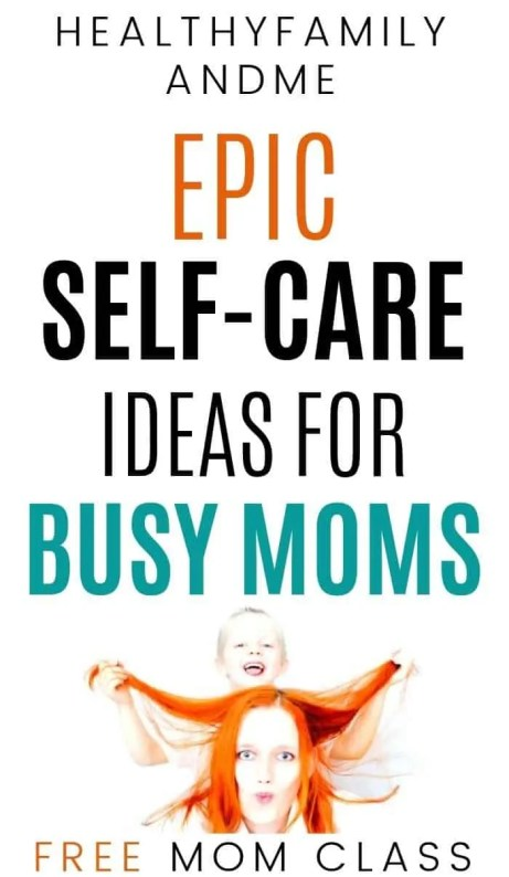 mom and child happy with epic self-care ideas for busy moms