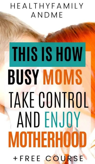 busy mom and child being close and how to take control and enjoy motherhood