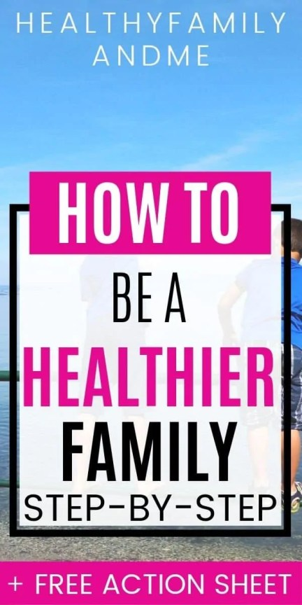 happy kids and how to be a healthier family