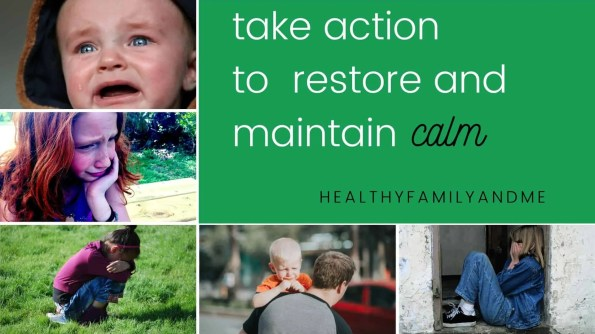 take action to restore and maintain calm kids