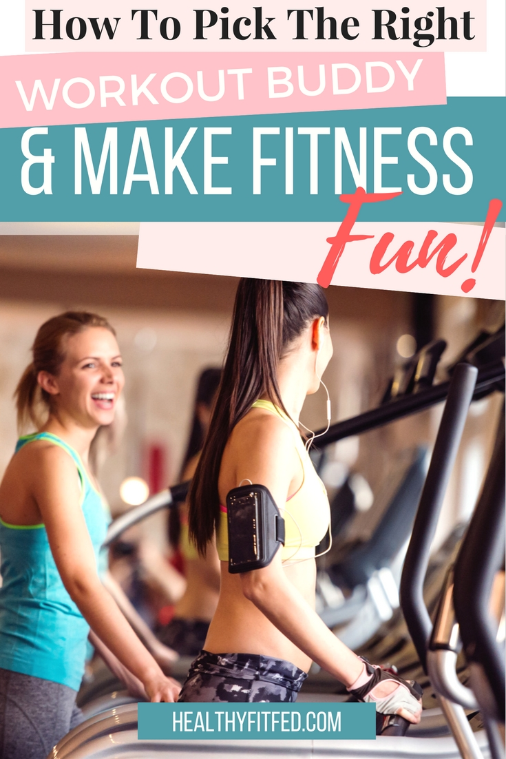Why you need a great workout buddy.