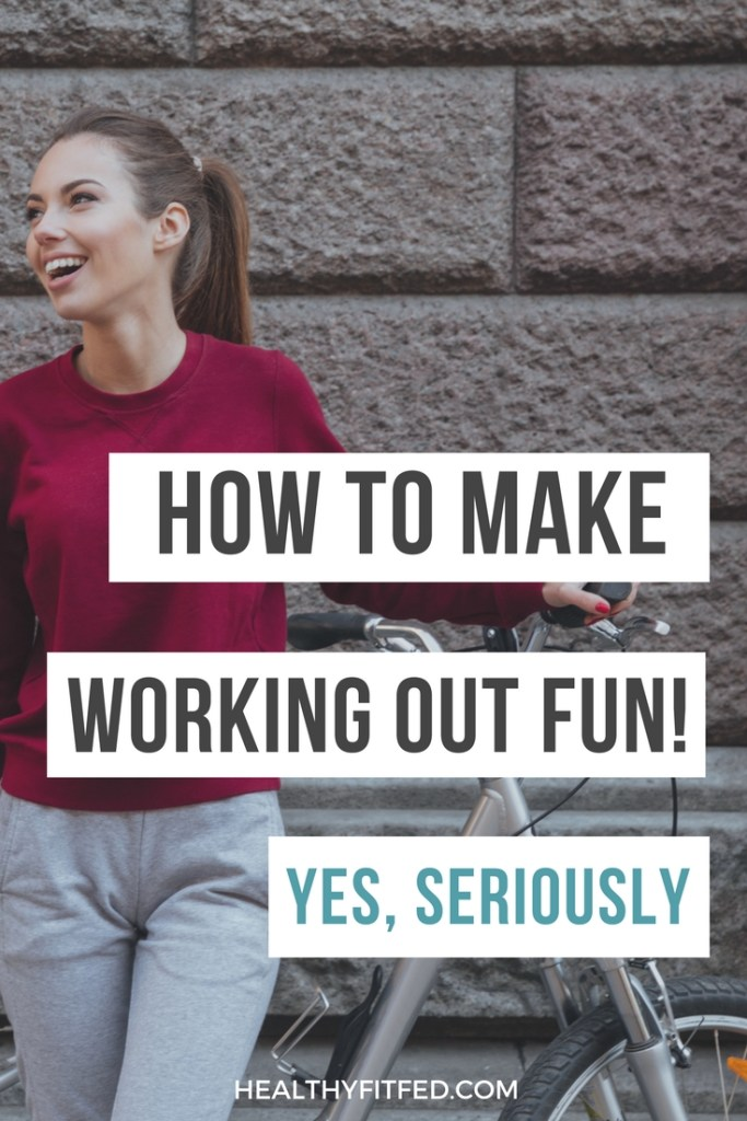 Hate working out? Your doing it wrong! Add some fun into your fitness routine. You won't regret it. Best way to lose weight and get fit, is by doing things you enjoy!