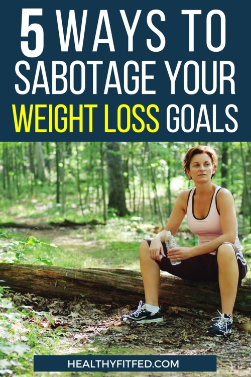 So many of us do atleast 1 of these 5 things that may very well be stopping us from reaching our weight loss goals!