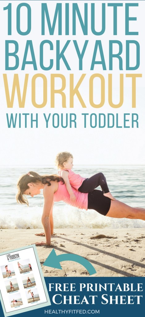 Quick 10 Minute workout with your toddler that will really make you feel the burn! Love the workout printable too!