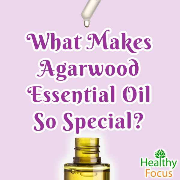 mig-What-Makes-Agarwood-Essential-Oil-So-Special