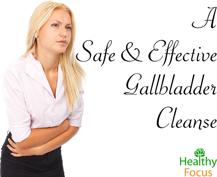 hdr-A-Safe-and-Effective-Gallbladder-Cleanse