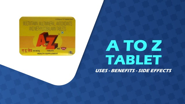 A to Z tablet benefits in hindi