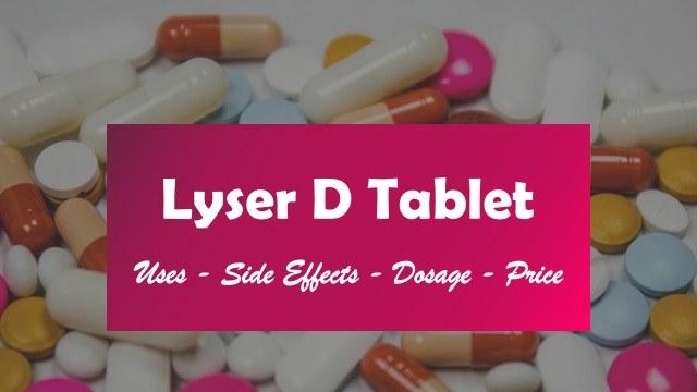 Lyser D Tablet