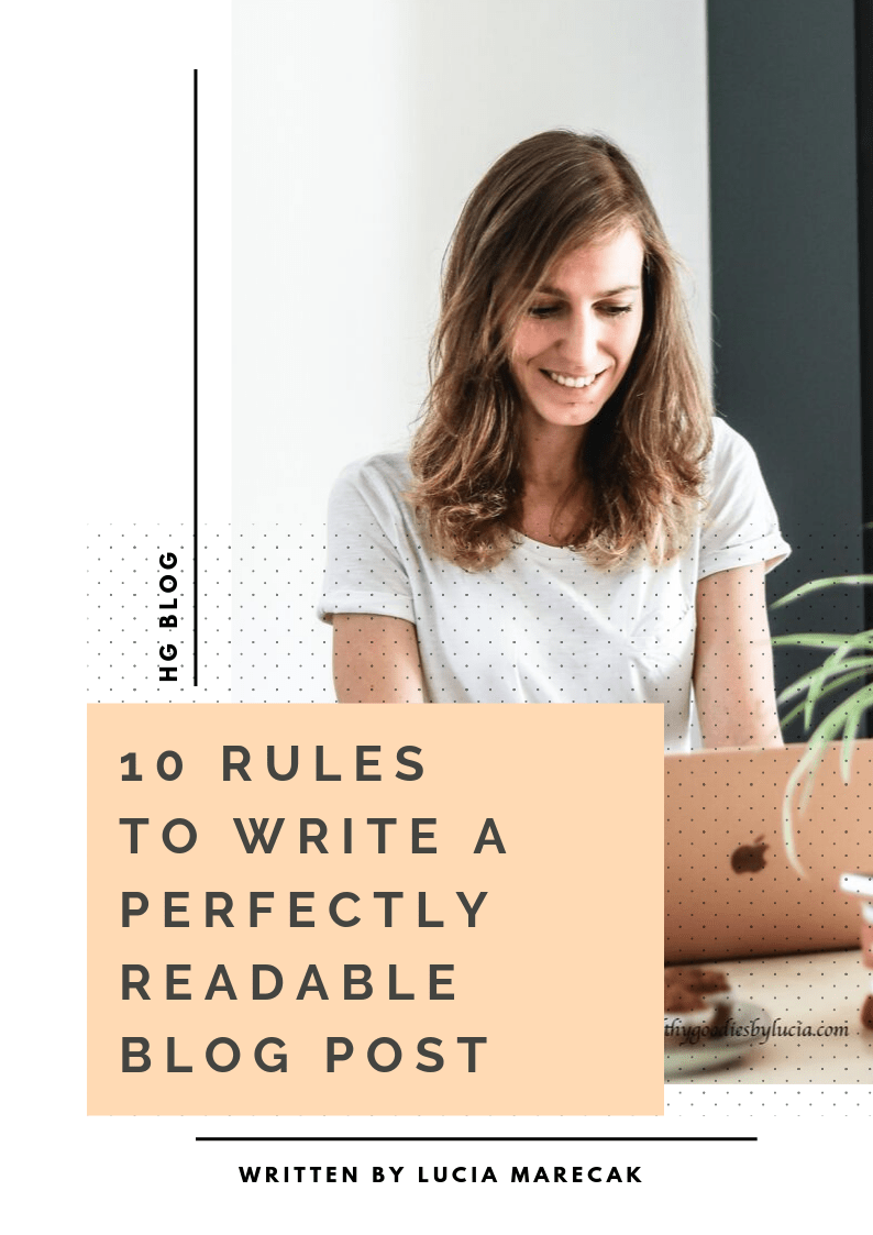 10 rules to write a perfectly readable blog post | Healthy Goodies by Lucia