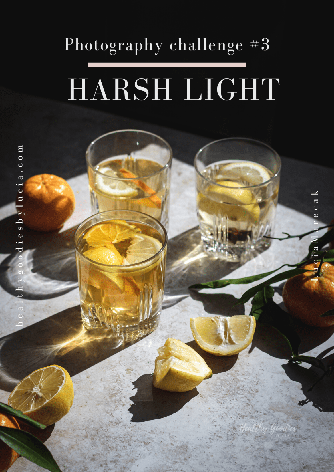 Photography Challenge #3 - Harsh Light | healthy goodies by Lucia