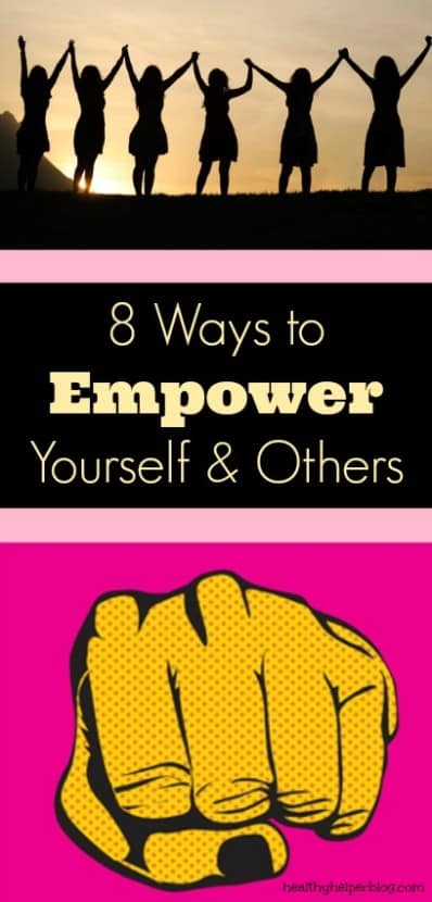 8 Ways to Empower Yourself and Others | Healthy Helper @Healthy_Helper As women, it's best to support, encourage, and promote other women! This roundup of easy, doable tips will inspire you to empower others (and yourself!) in your daily life!