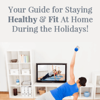 The Ultimate Guide for At Home Fitness Over the Holidays via HealthyHelperBlog.com