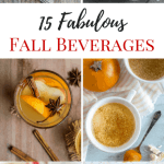 15 Fabulous Fall Beverages