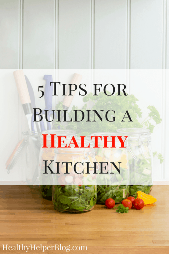 5 Tips for Building a Healthy Kitchen | Healthy Helper @Healthy_Helper Healthy eating takes the right environment to cook food in! With these tips you can outfit your kitchen the healthy way and make it the prime place for preparing wholesome meals.