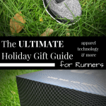 The ULTIMATE Holiday Gift Guide for Runners